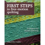 First Steps To Free Motion Quilting Book