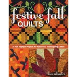 Festive Fall Quilts, Kim Schaefer