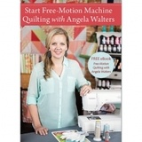Start Free-Motion Quilting with Angela Walters DVD