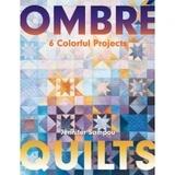 Ombré Quilts Pattern Book
