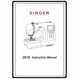 Instruction Manual, Singer 2010 Professional