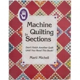 Machine Quilting in Sections Book - Marti Michell