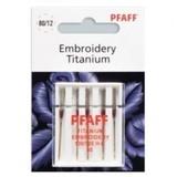 Pfaff Embroidery Titanium Needles, 5pk (130/705H) - Size 80/12