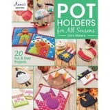 Pot Holders For All Seasons, Chris Malone
