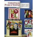Christmas Pure & Simple Quilt Book, Art to Heart
