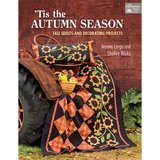 Tis the Autumn Season, Jeanne Large & Shelley Wicks
