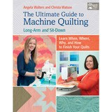 The Ultimate Guide to Machine Quilting: Long-Arm and Sit-Down Book