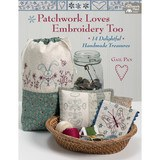 Patchwork Loves Embroidery Too Book