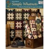 Simple Whatnots Scrap Quilt Book
