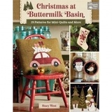 Christmas at Buttermilk Basin: 19 Patterns for Mini Quilts & More Book