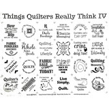 """Things Quilters Really Think IV Panel - 18""""x 20"""""""