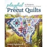 Playful Precut Quilts Book