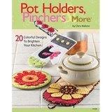 Pot Holders, Pinchers & More, Chris Malone
