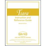 Instruction Manual, Babylock BLTR16 Tiara