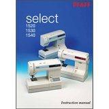Instruction Manual, Pfaff Select 1520