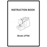 Instruction Manual, Janome JP760 Jem Platinum
