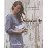 Handmade Style: 23 Must-Have Basics to Stitch, Use, and Wear Book
