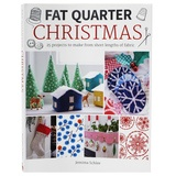 Fat Quarter Christmas, Taunton Press