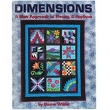 Dimensions: A New Approach to Piecing & Applique Book