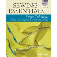 Sewing Essentials Serger Techniques Book