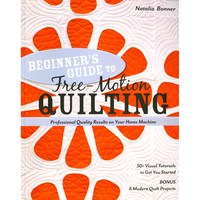 Beginner's Guide to Free-Motion Quilting Book