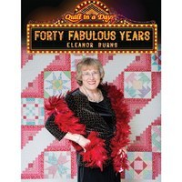 Forty Fabulous Years Quilt Book