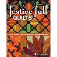Festive Fall Quilts, Kim Schaefer