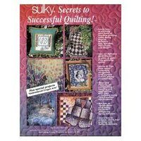 Secrets To Successful Quilting, Sulky #900-B13