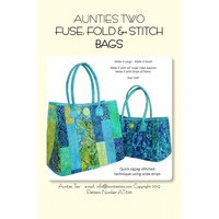 Fuse, Fold, and Stitch Bag Pattern, Aunties Two Patterns