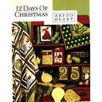 12 Days of Christmas Quilt Book, Art to Heart