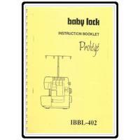 Instruction Manual, Babylock BL402 Protege