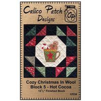 Cozy Christmas in Wool Block 5 Hot Cocoa Calico Patch Design