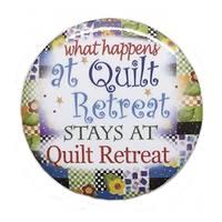What Happens at Quilt Retreat Button