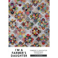 Jen Kingwell Designs I/'m a Farmer/'s Daughter Quilt Pattern Only