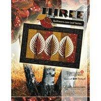 Three: Quiltworx Leaf Series Pattern, Judy Niemeyer