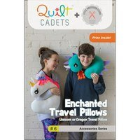 Enchanted Travel Pillows Pattern - Quilt Cadets
