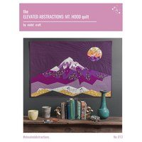 Elevated Abstractions Mt. Hood Quilt Pattern