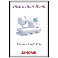 Instruction Manual, Janome MC350E