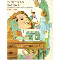 Instruction Manual, Singer 756 Touch & Sew