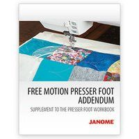 Janome Free Motion Presser Feet Workbook