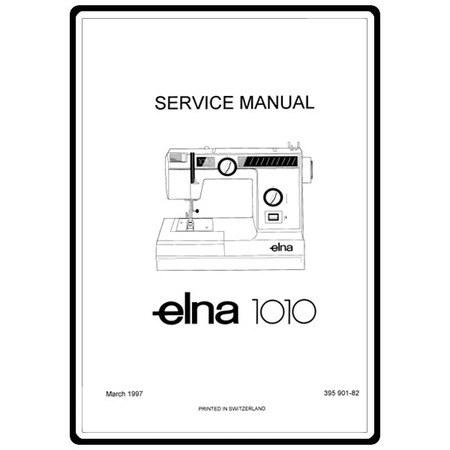 Service Manual, Elna 1010