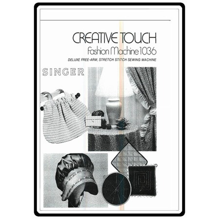 Instruction Manual, Singer 1036 Creative Touch