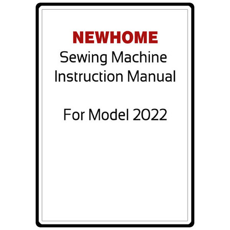 Instruction Manual, Janome (Newhome) 2022