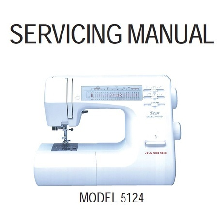 Service Manual, Janome Decor Excel Pro 5124