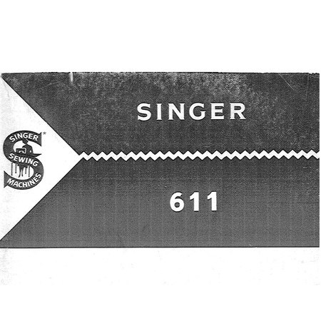 Instruction Manual, Singer 611