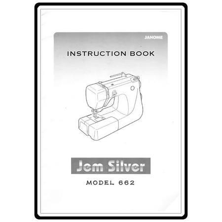 Instruction Manual, Janome Jem Silver 662