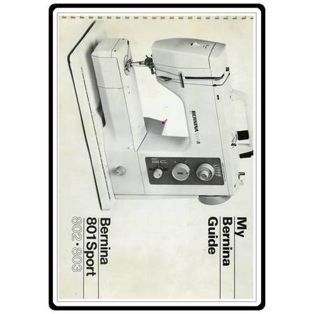 Instruction Manual, Bernina 802 Sport