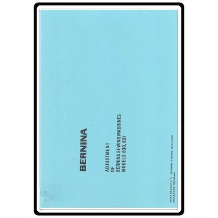 Service Manual, Bernina (Bernette) 831