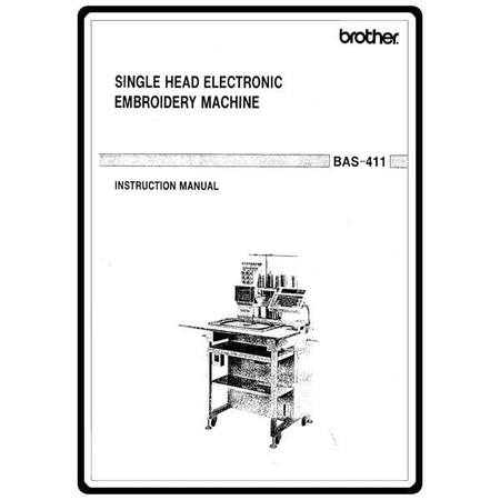 Instruction Manual, Brother Electronic Embroidery BAS-411