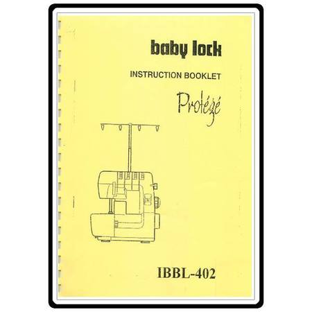 Instruction Manual, Babylock BL402 Protege